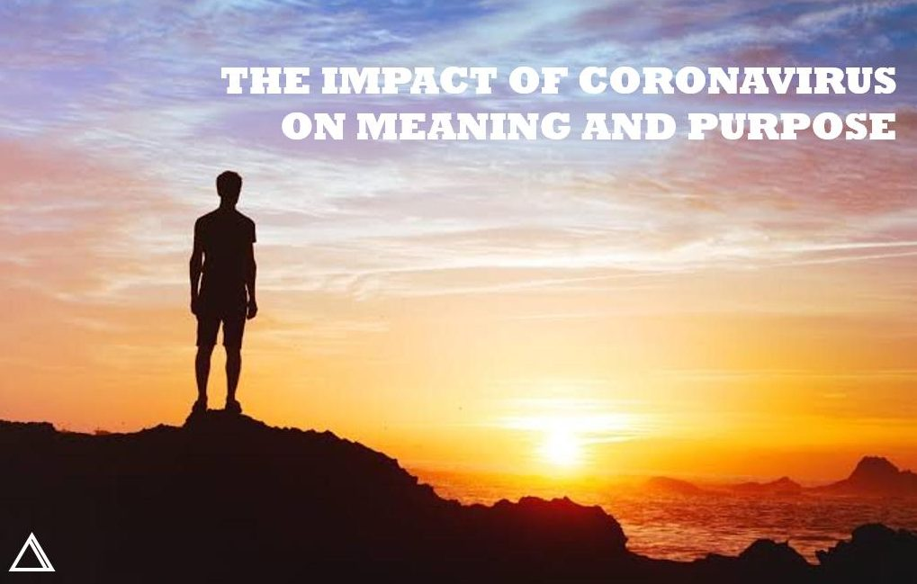 Shadow of a person standing on rocks at sunset captioned the impact of coronavirus on meaning and purpose